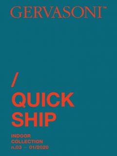 INDOOR QUICK SHIP